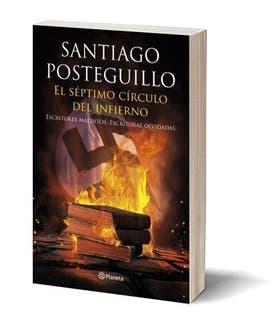 El séptimo círculo del infierno, por Santiago Posteguillo; editorial: Planeta