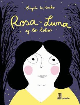 Rosa-Luna y los lobos