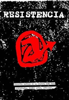 Pietrafesa publicó durante años su fanzine Resistencia