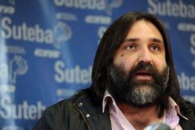 Roberto Baradel (Suteba) fue uno de los representantes gremiales que anunció el rechazo de la propuesta salarial