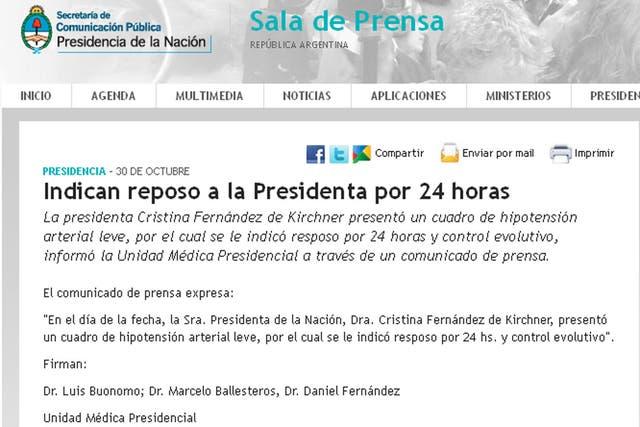 La Presidenta presentó un cuadro de hipotensión arterial leve y se le indicó reposo