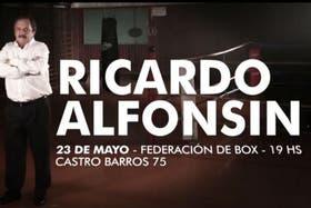 Con un llamativo spot, Ricardo Alfonsín convocó a un acto partidario en la Federación de Box