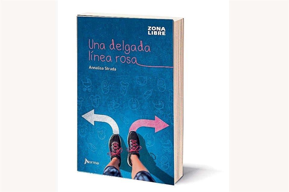 Sexualidad: Una delgada línea rosa. Autor: Annalisa Strada. Editorial: Norma
