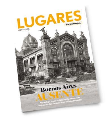 Buenos Aires Ausente. Una edición especial de Revista Lugares.