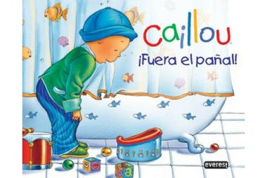 Caillou, se acabaron los pañales, Editorial Everest