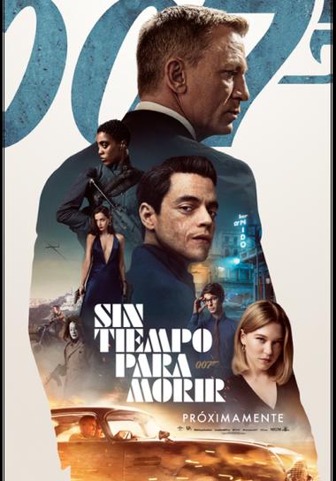 El afiche oficial de Sin tiempo para morir, vigésimoquinta película de James Bond.