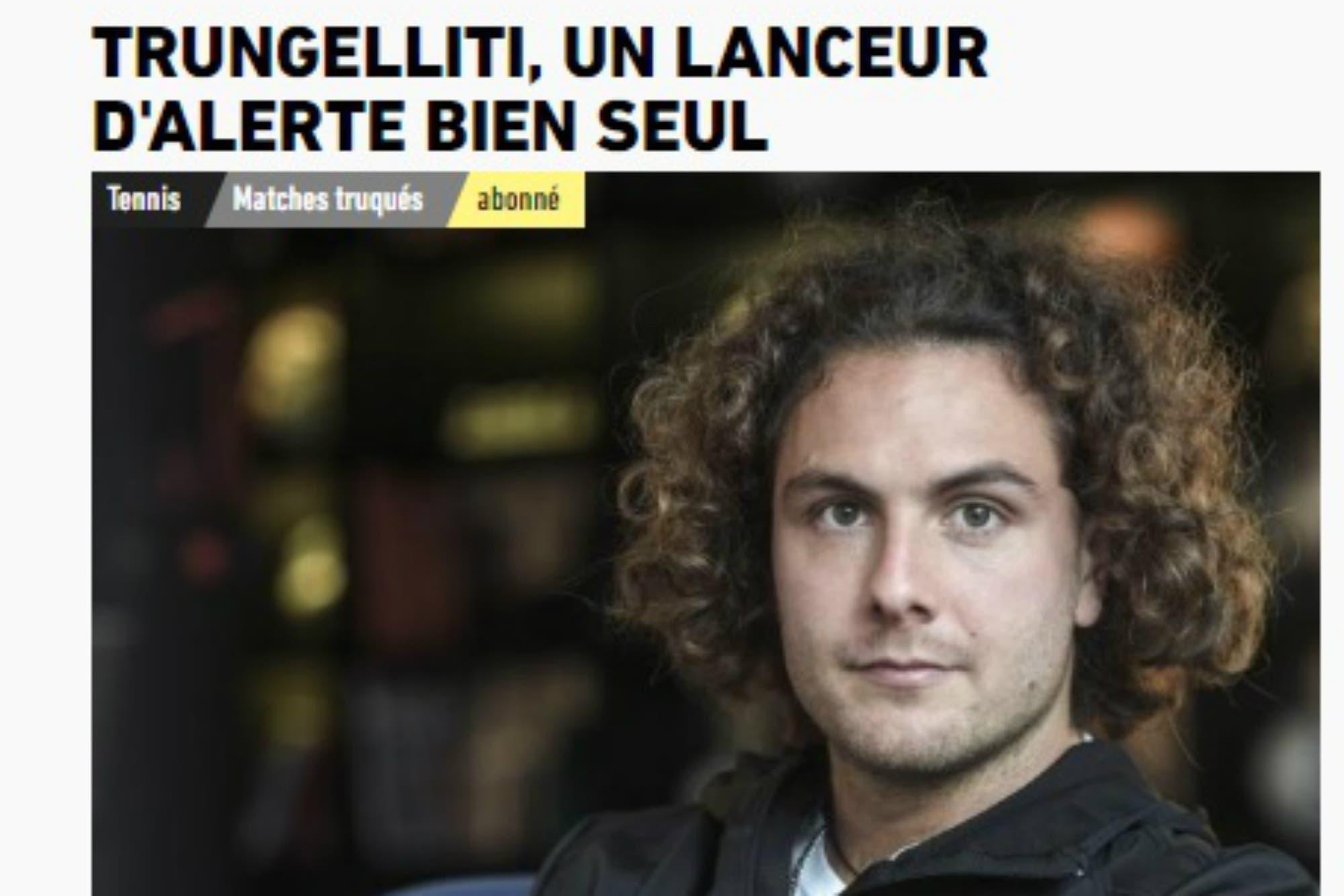 """""""Un denunciante bien solo"""": el informe de L'Equipe sobre Trungelliti y las apuestas en el tenis"""