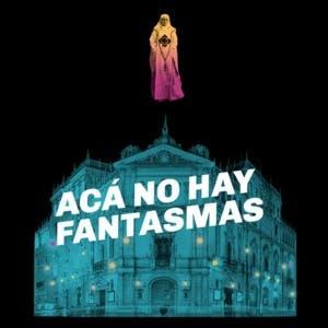 Afiche de Acá no hay fantasmas