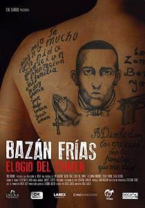 Afiche de Bazán Frías, elogio del crimen