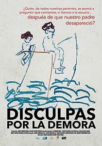 Afiche de Disculpas por la demora