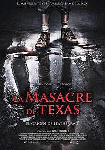 Afiche de La masacre de Texas. El origen de Leatherface