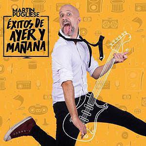 Afiche de Martín Pugliese: Éxitos de ayer y mañana
