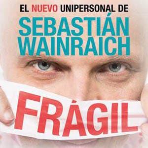 Afiche de Sebastián Wainraich: Frágil